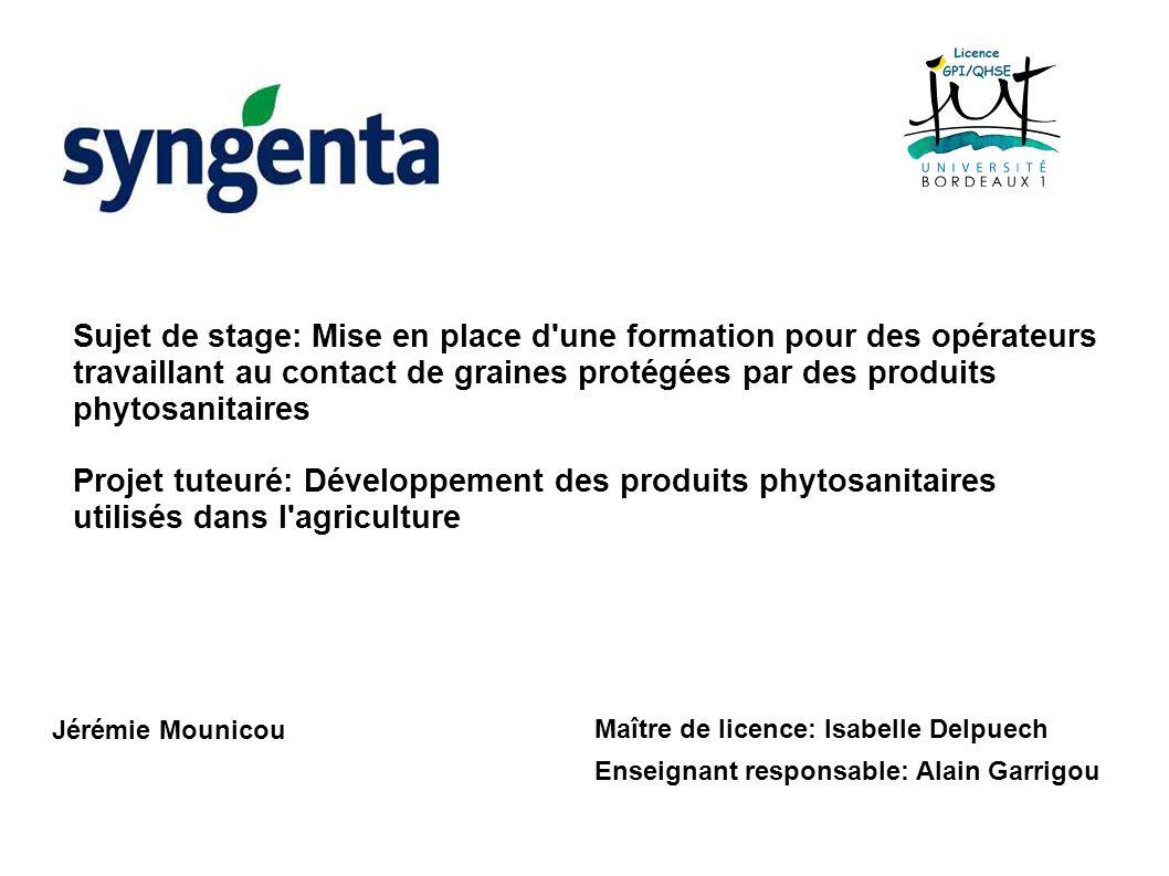 Sujet de stage: Mise en place d une formation pour des opérateurs travaillant au contact de graines protégées par des produits phytosanitaires