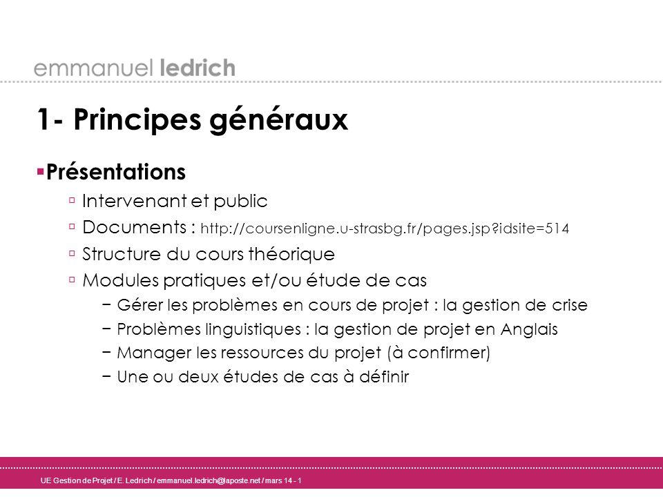 1- Principes généraux Présentations Intervenant et public