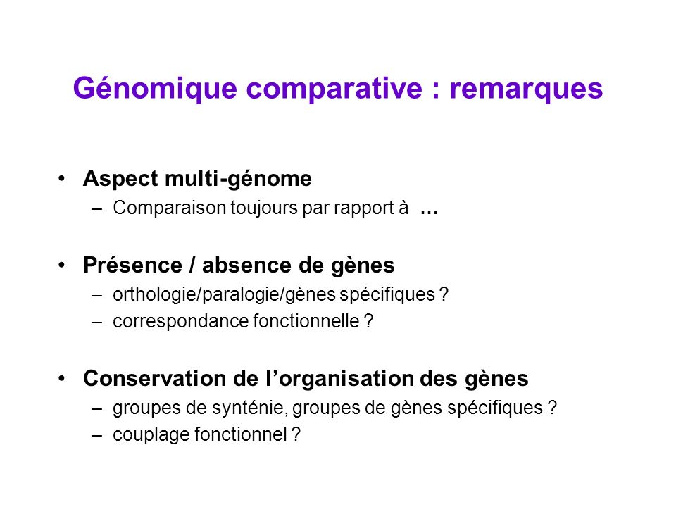 Génomique comparative : remarques