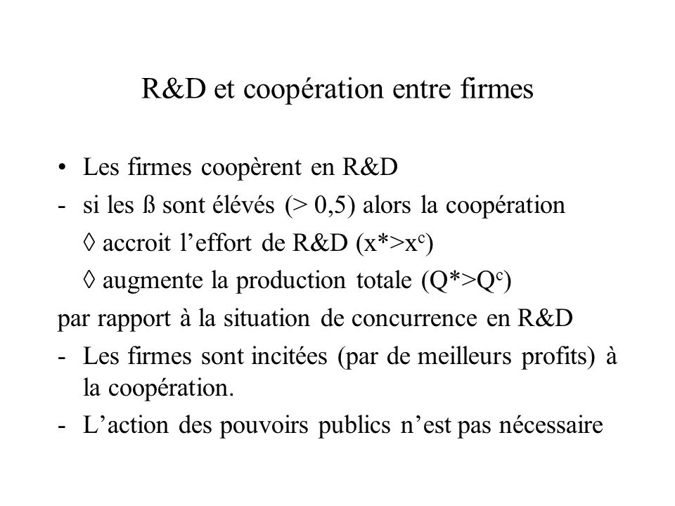 R&D et coopération entre firmes