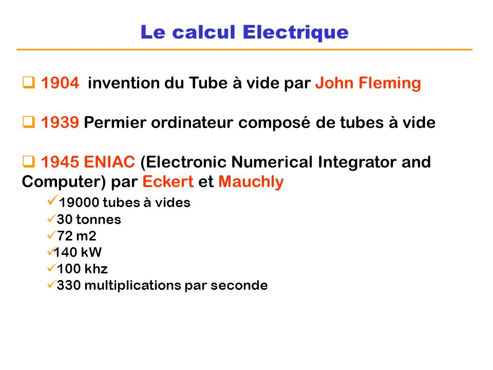 Le calcul Electrique 1904 invention du Tube à vide par John Fleming