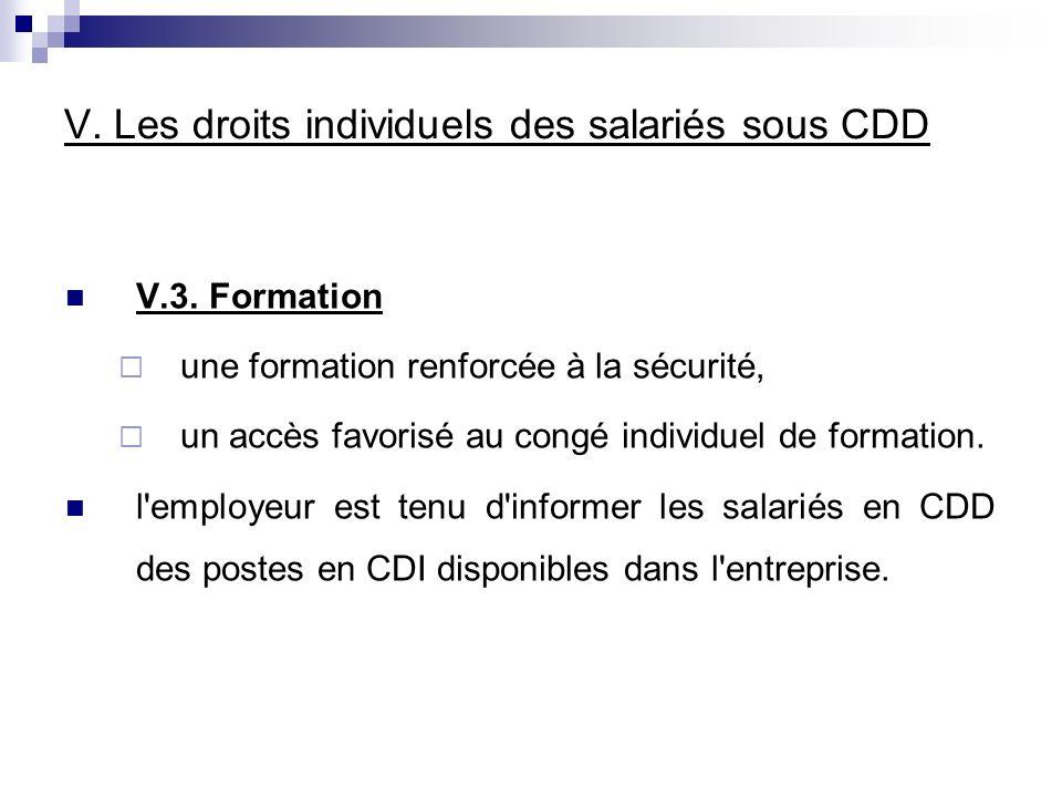 V. Les droits individuels des salariés sous CDD