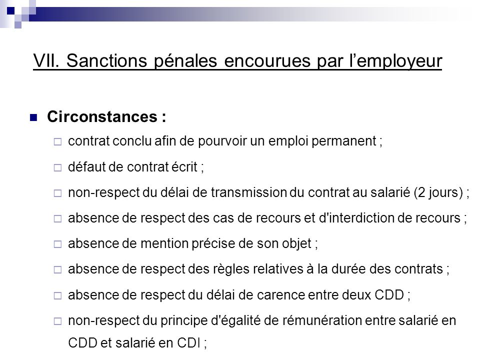 VII. Sanctions pénales encourues par l'employeur