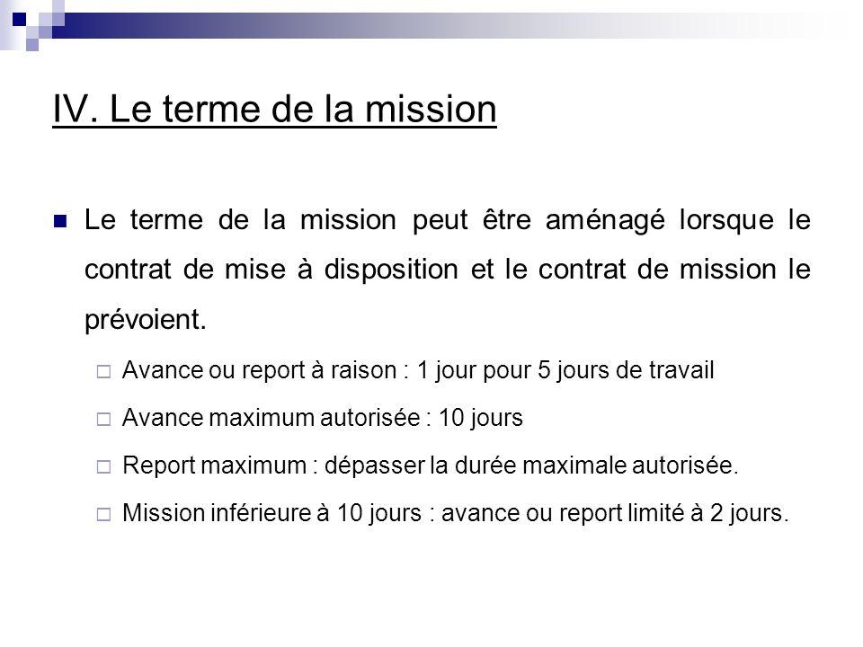 IV. Le terme de la mission