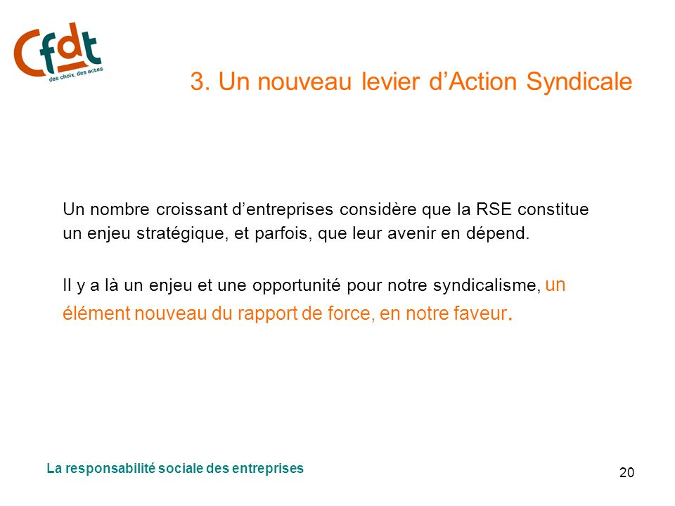 3. Un nouveau levier d'Action Syndicale