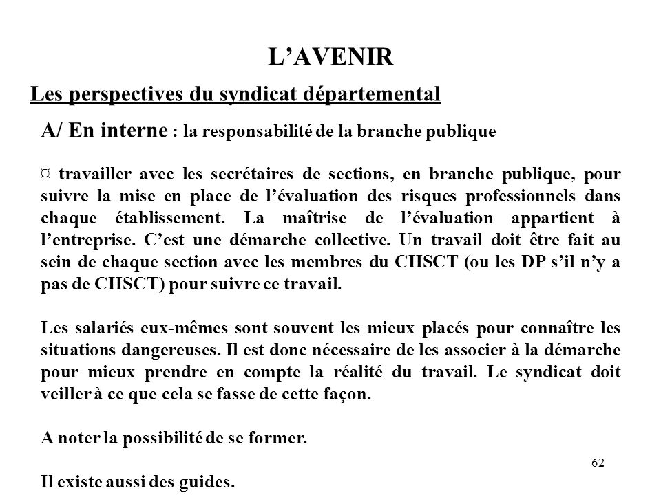 L'AVENIR Les perspectives du syndicat départemental