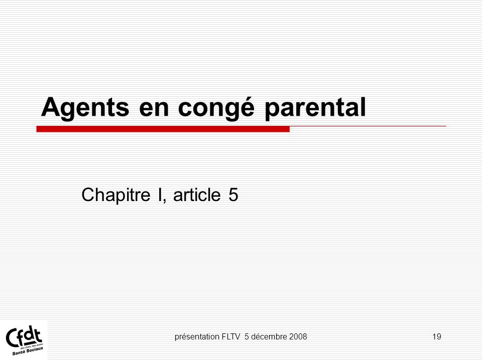 Agents en congé parental