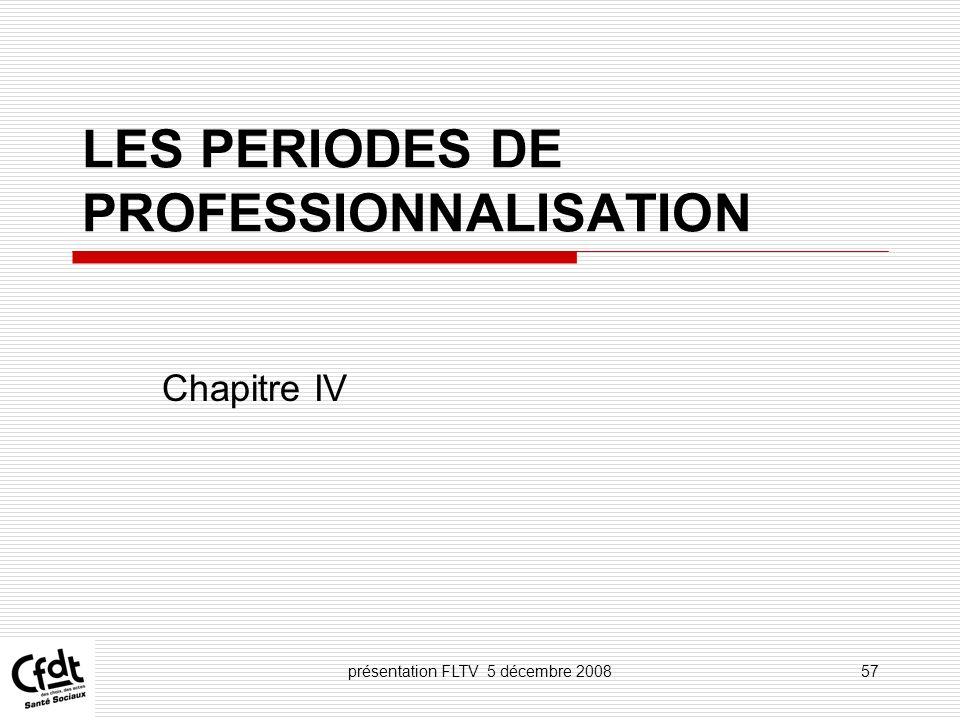 LES PERIODES DE PROFESSIONNALISATION