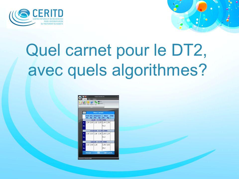 Quel carnet pour le DT2, avec quels algorithmes