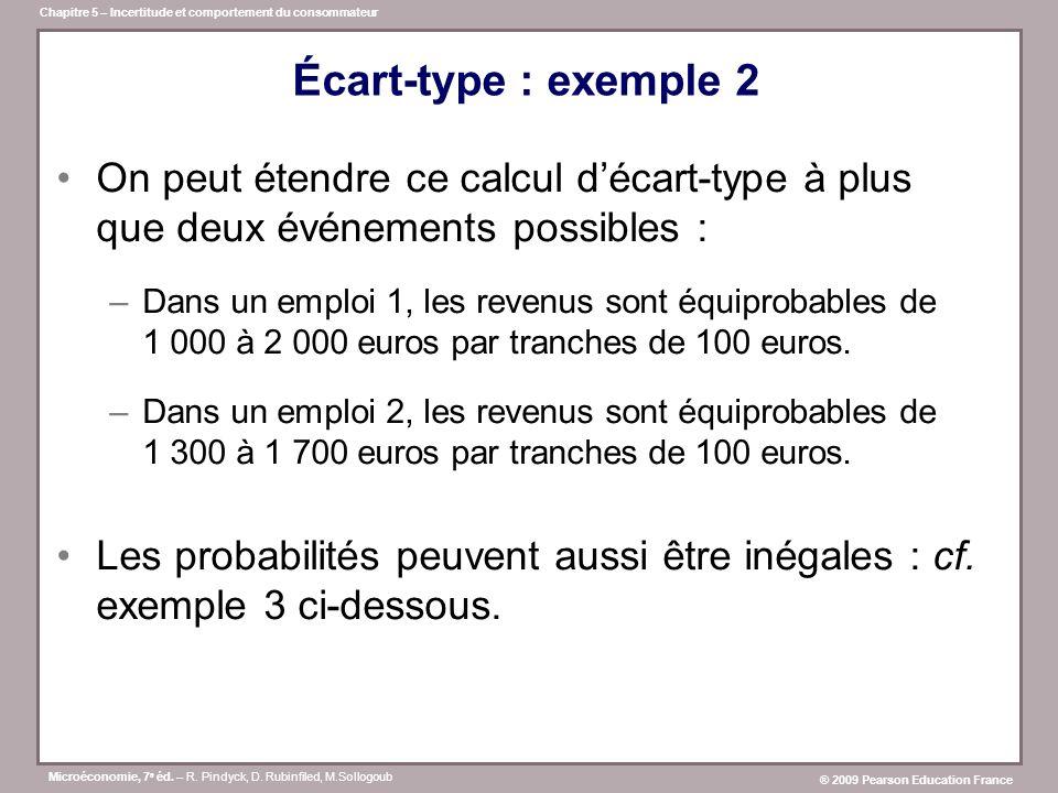 Écart-type : exemple 2 On peut étendre ce calcul d'écart-type à plus que deux événements possibles :