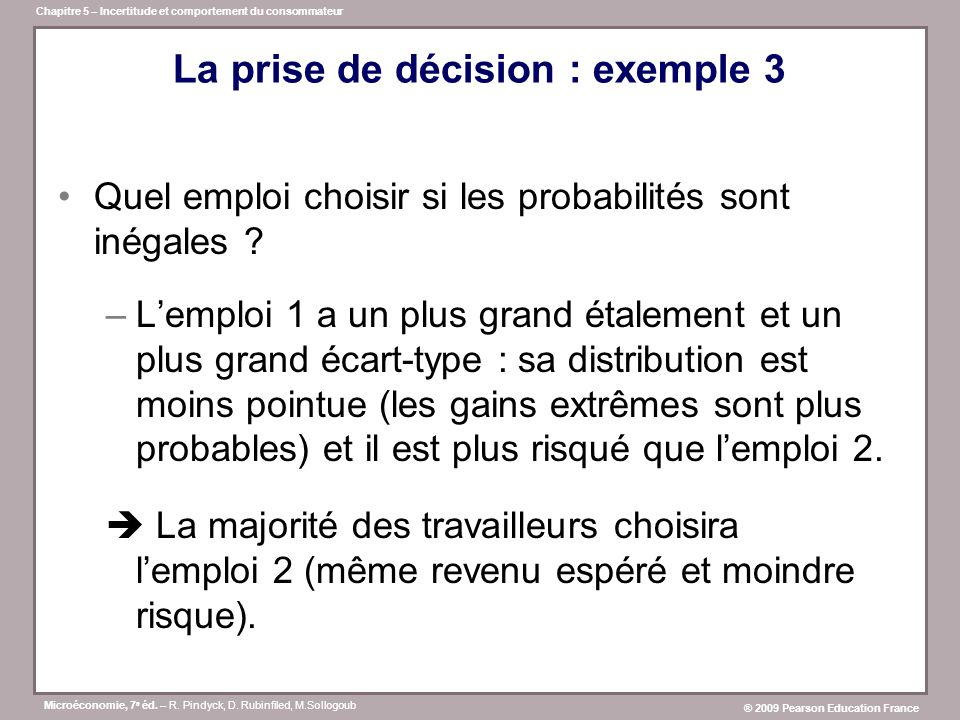 La prise de décision : exemple 3