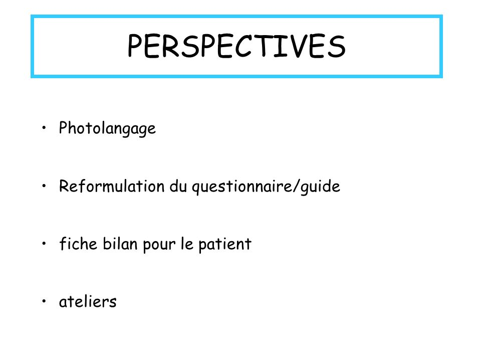 PERSPECTIVES Photolangage Reformulation du questionnaire/guide