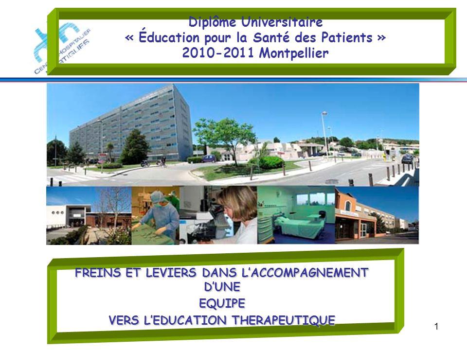 Diplôme Universitaire « Éducation pour la Santé des Patients » 2010-2011 Montpellier