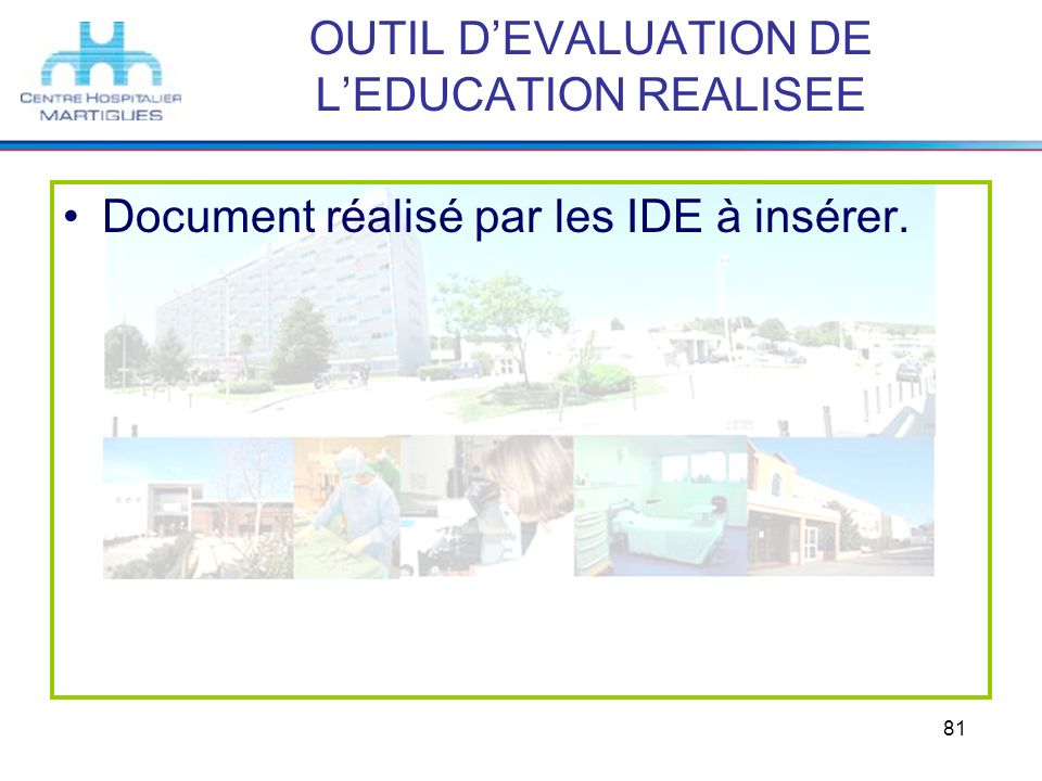 OUTIL D'EVALUATION DE L'EDUCATION REALISEE