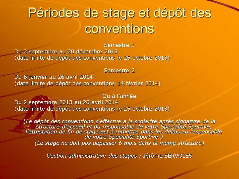 Périodes de stage et dépôt des conventions