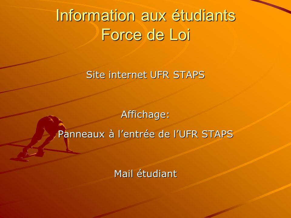 Information aux étudiants Force de Loi