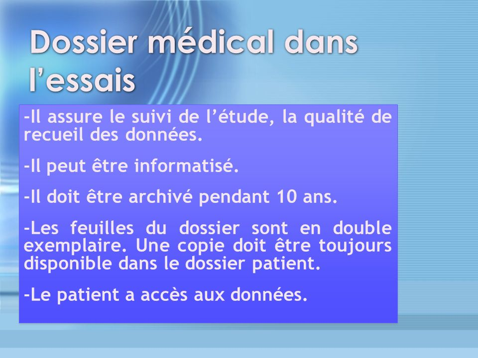 Dossier médical dans l'essais
