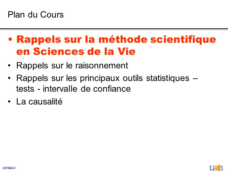 Rappels sur la méthode scientifique en Sciences de la Vie