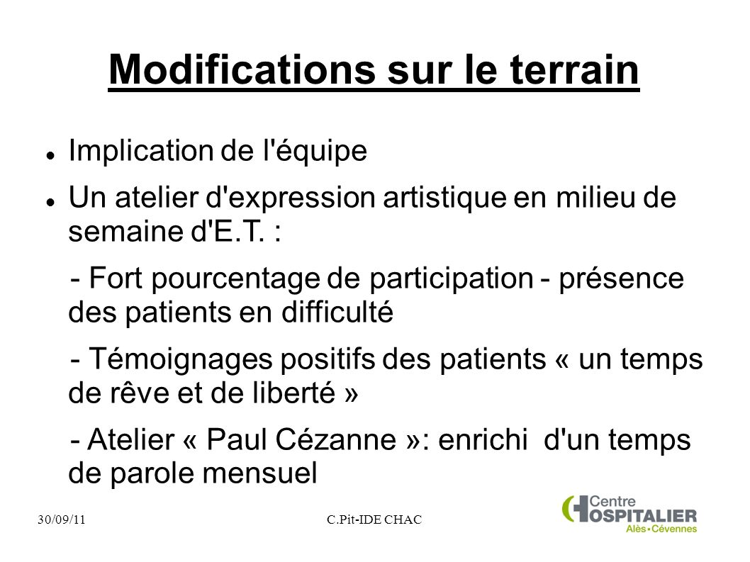 Modifications sur le terrain