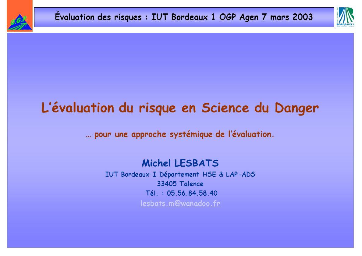 Évaluation des risques : IUT Bordeaux 1 OGP Agen 7 mars 2003