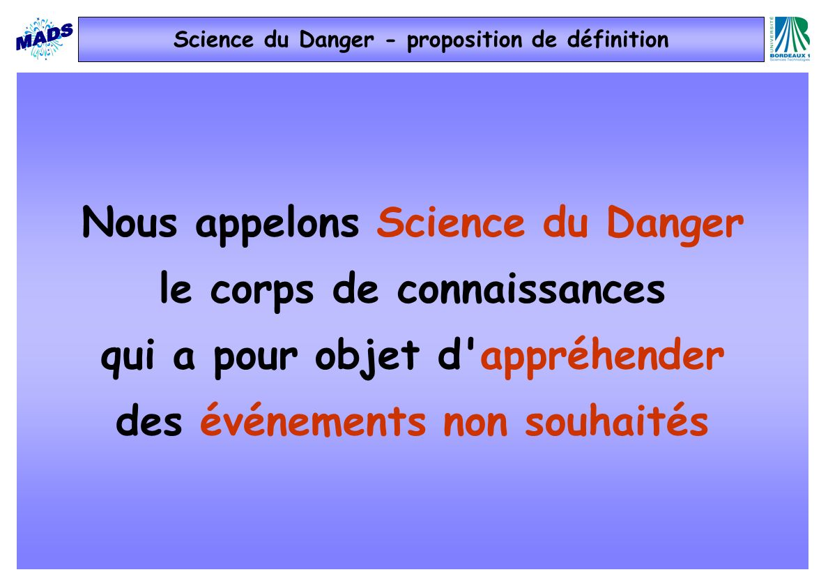 Science du Danger - proposition de définition