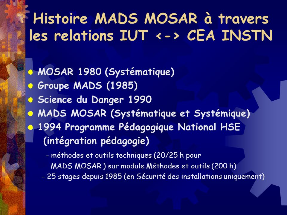 Histoire MADS MOSAR à travers les relations IUT <-> CEA INSTN