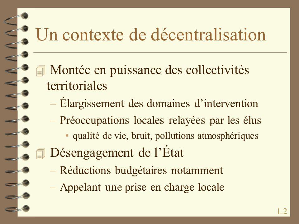 Un contexte de décentralisation