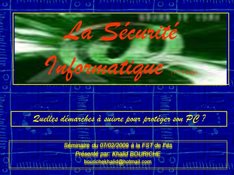 La Sécurité Informatique (1ère Partie)