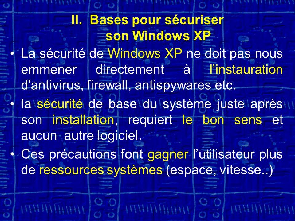 Bases pour sécuriser son Windows XP