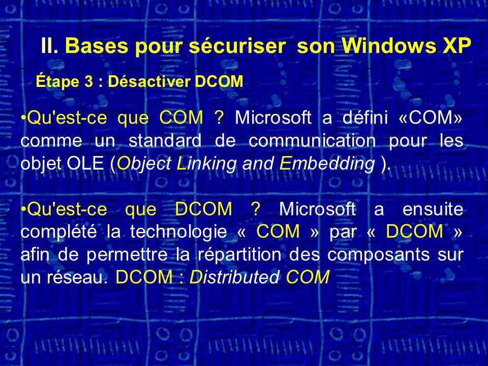 II. Bases pour sécuriser son Windows XP