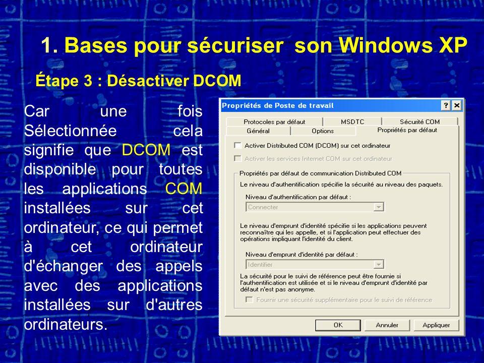 1. Bases pour sécuriser son Windows XP