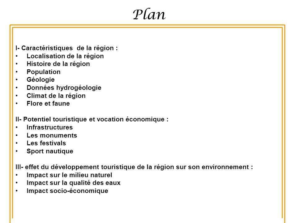 Plan I- Caractéristiques de la région : Localisation de la région