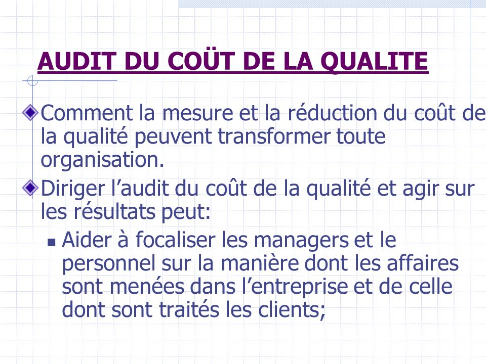 AUDIT DU COÜT DE LA QUALITE