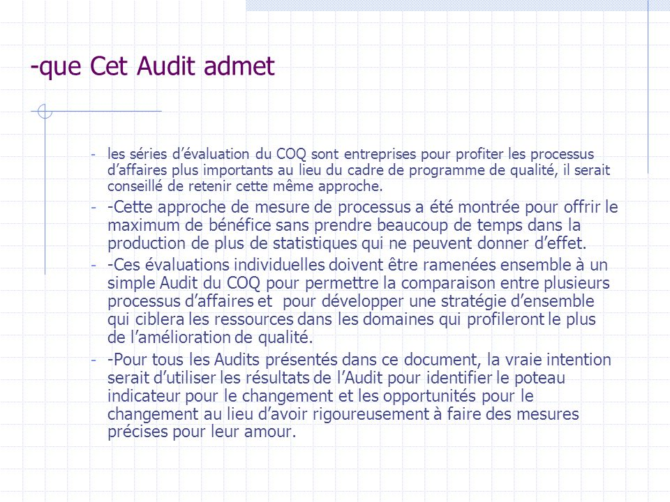 -que Cet Audit admet