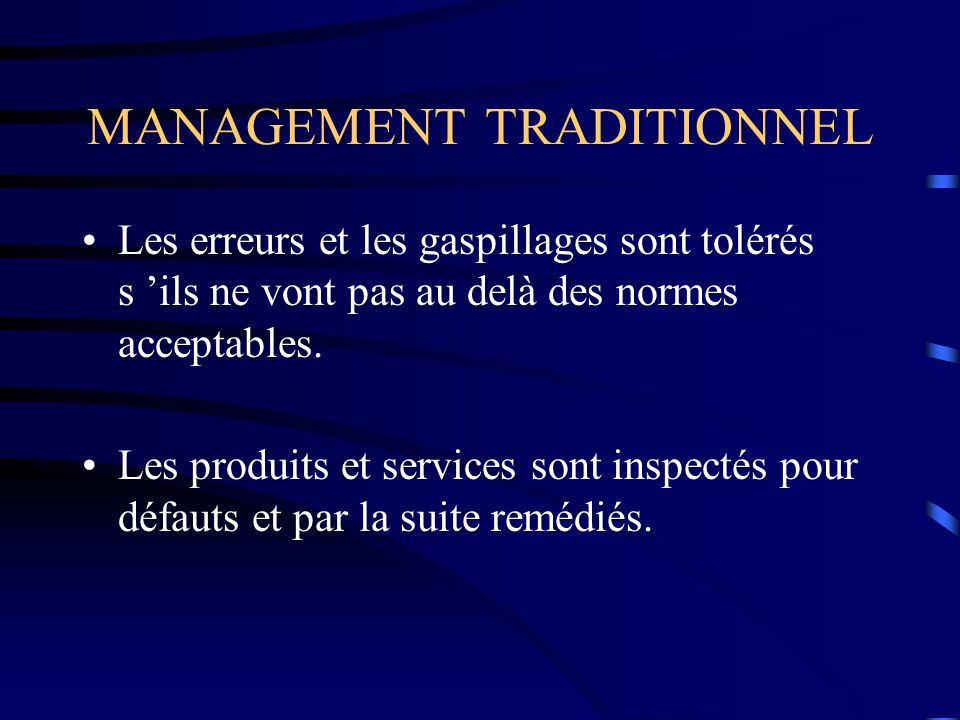 MANAGEMENT TRADITIONNEL