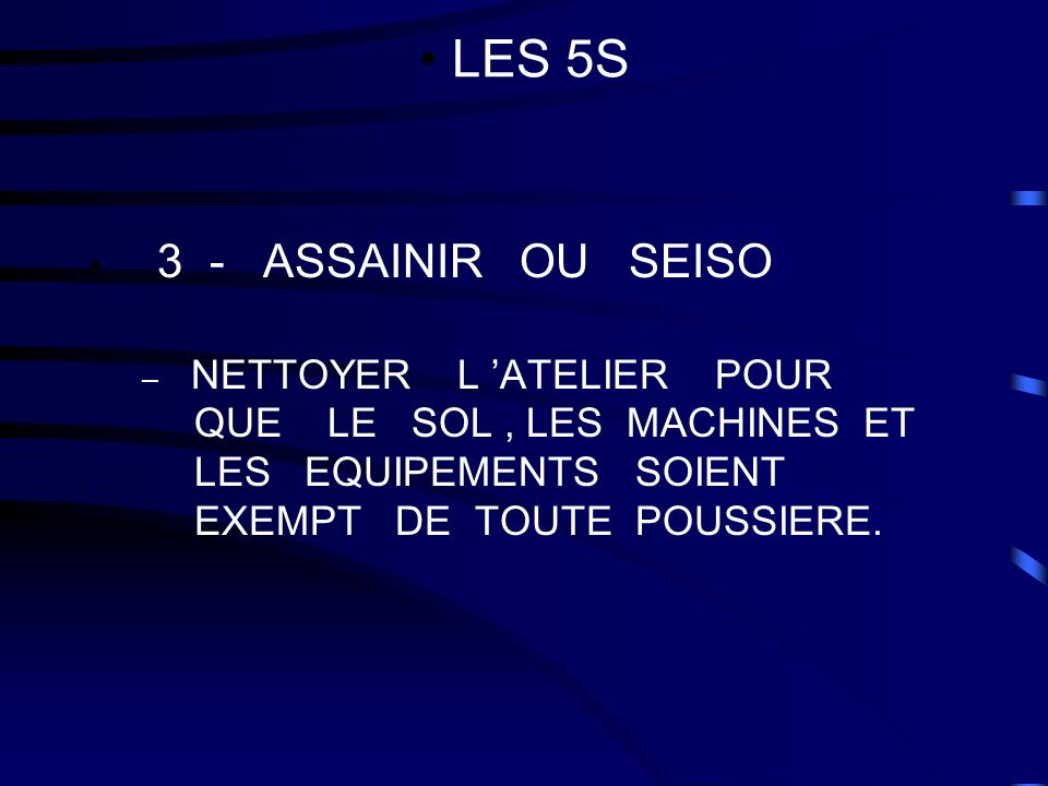 LES 5S 3 - ASSAINIR OU SEISO