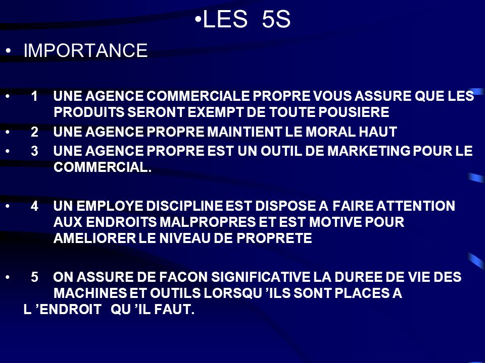 LES 5SIMPORTANCE. 1 UNE AGENCE COMMERCIALE PROPRE VOUS ASSURE QUE LES PRODUITS SERONT EXEMPT DE TOUTE POUSIERE.