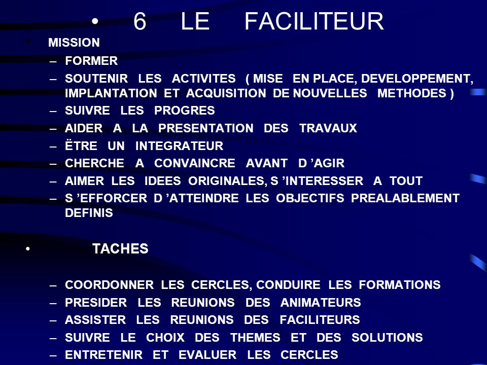 6 LE FACILITEUR MISSION TACHES FORMER