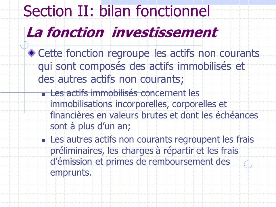 Section II: bilan fonctionnel