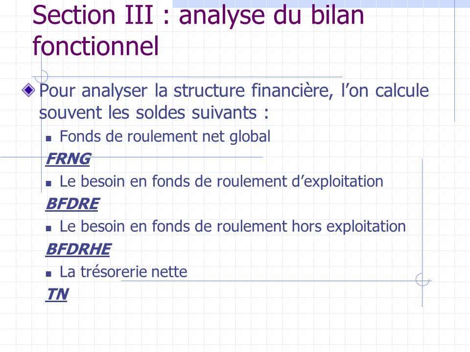 Section III : analyse du bilan fonctionnel