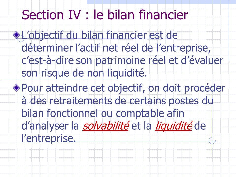 Section IV : le bilan financier