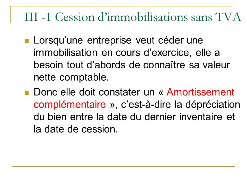 III -1 Cession d'immobilisations sans TVA