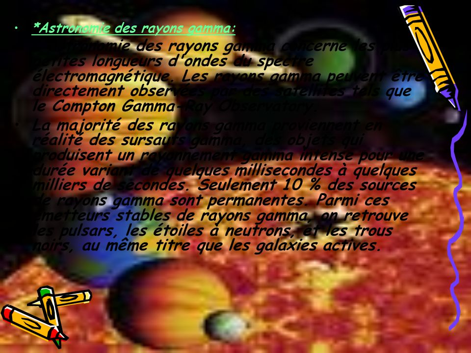 *Astronomie des rayons gamma: