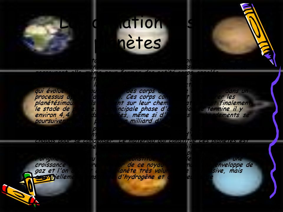 La formation des planètes