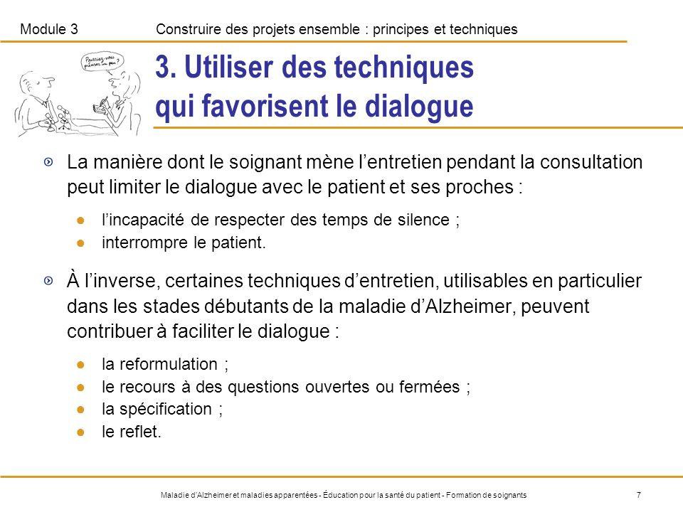 3. Utiliser des techniques qui favorisent le dialogue