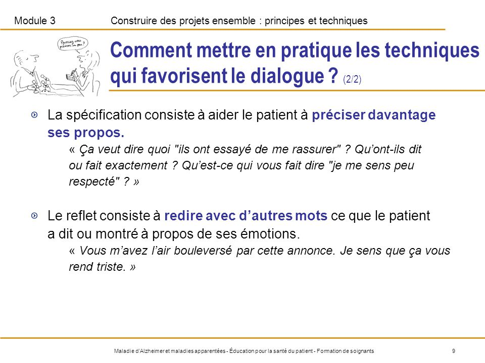 Comment mettre en pratique les techniques qui favorisent le dialogue
