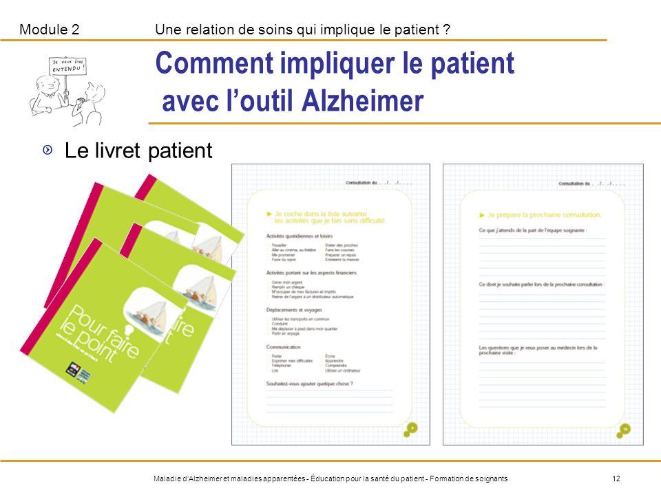 Comment impliquer le patient avec l'outil Alzheimer