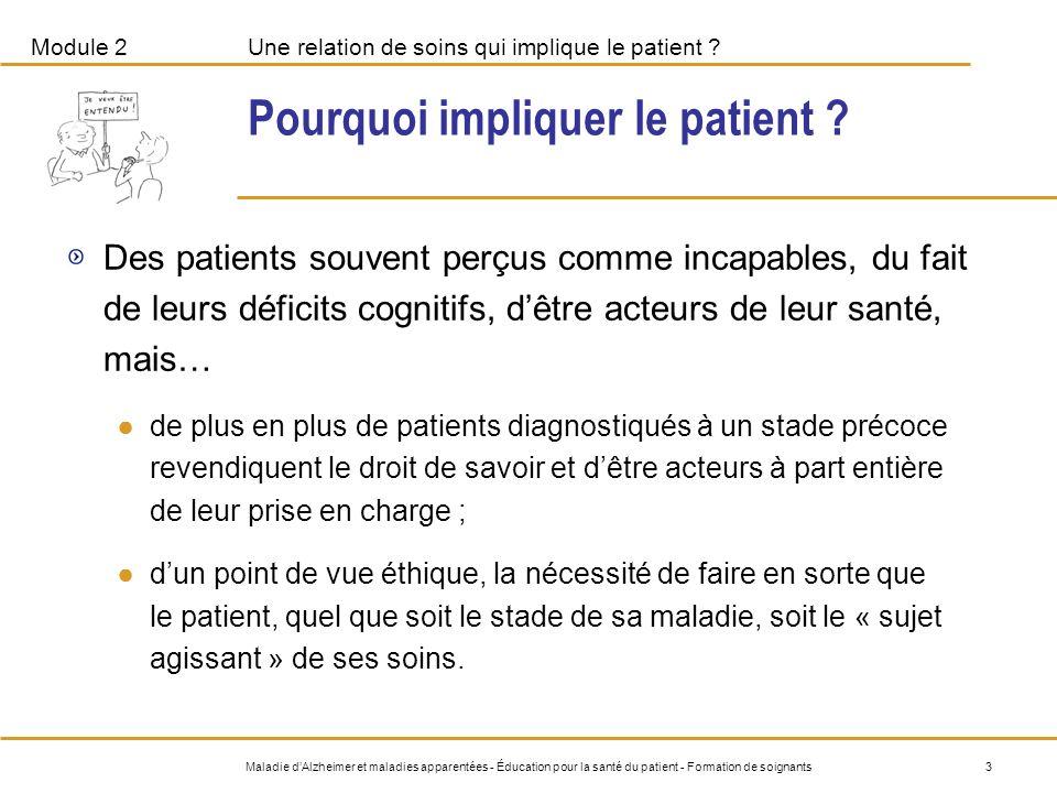 Pourquoi impliquer le patient