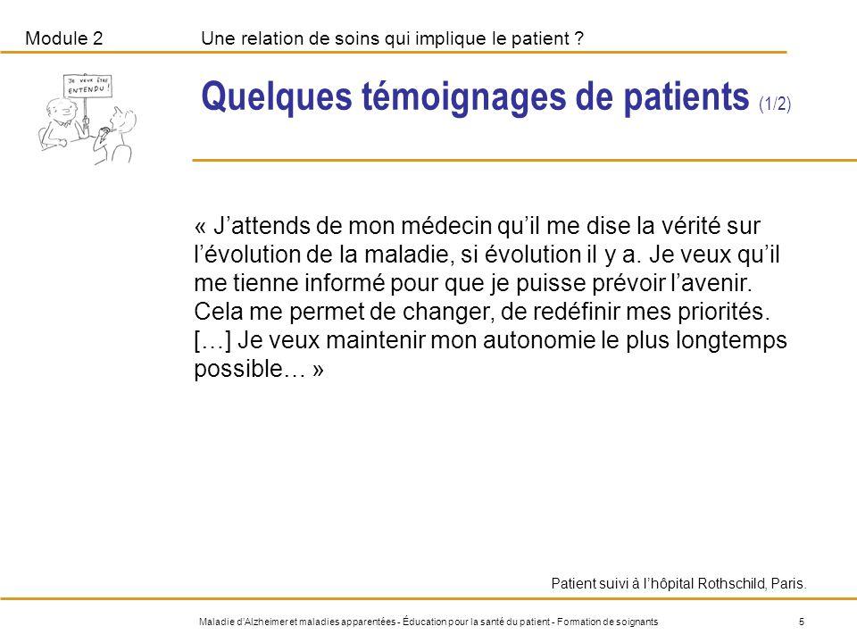 Quelques témoignages de patients (1/2)