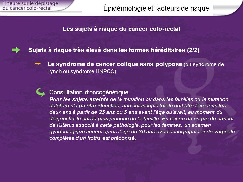 Les sujets à risque du cancer colo-rectal